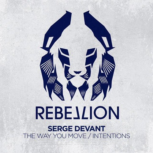 Serge Devant - The Way You Move / Intentions [RBL026]